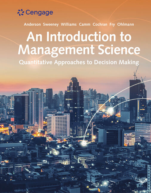 An Introduction to Management Science: Quantitative ...