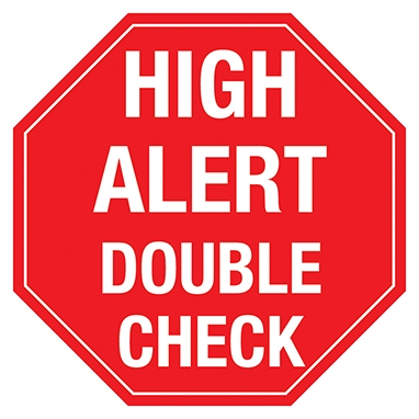 High Alert Double Check Label