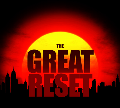 News - Global 'Great Reset' Is Climate Policy on Steroids ...