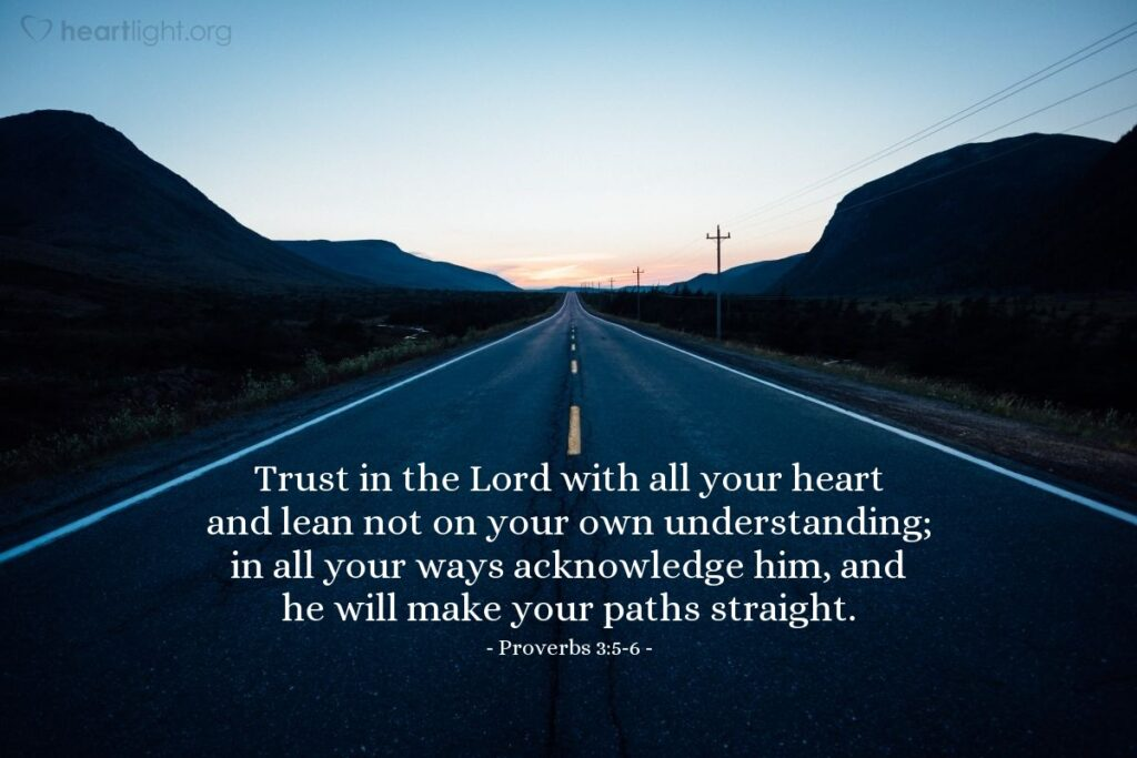 Verse of the Day - Proverbs 3:5-6 KJV - Highland Park ...
