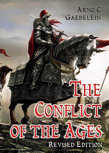 The Conflict of the Ages, Revised Edition, Gaebelein Arno ...