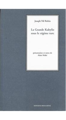 La Grande Kabylie sous le régime turc | Institut du monde ...