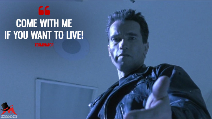 The Most Powerful Quotes from Terminator Films - MagicalQuote