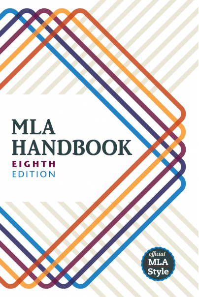 MLA Handbook Eighth Edition | Modern Language Association