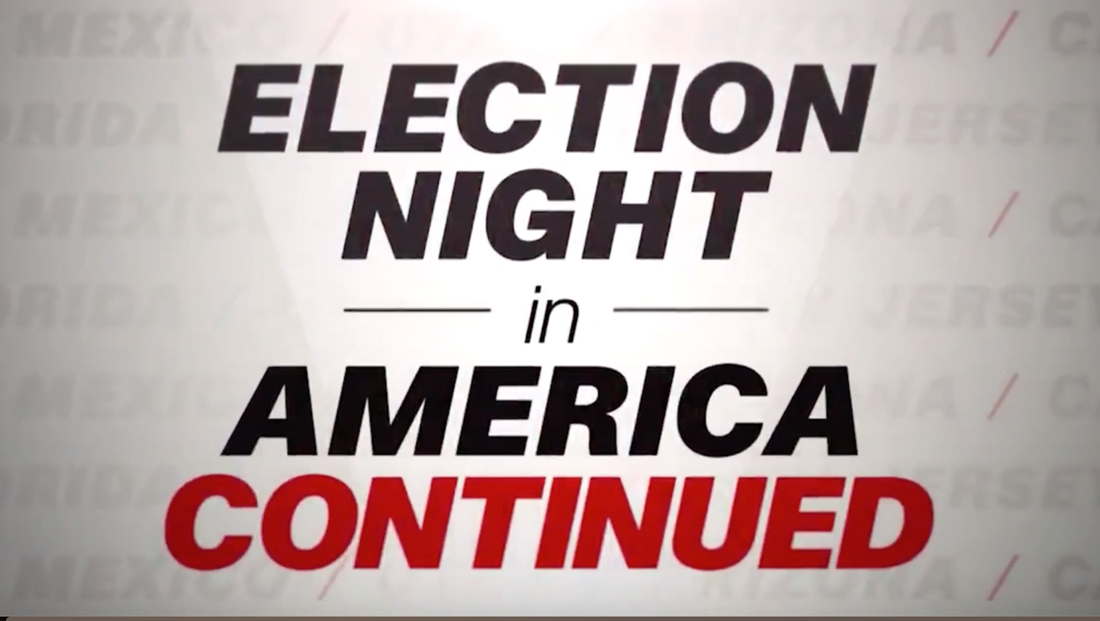 CNN 'continuing' election night coverage Nov. 13 ...