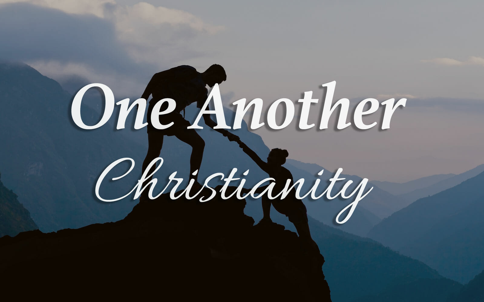 One Another Christianity - Ottawa Church of Christ