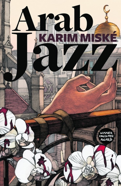 Book Review: Arab Jazz by Karim Miske (translated by Sam Gordon) | Press and Journal