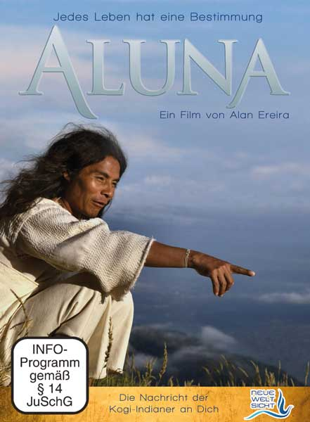 ALUNA  Ein Film ber die Kogi-Indianer  Tattva Viveka
