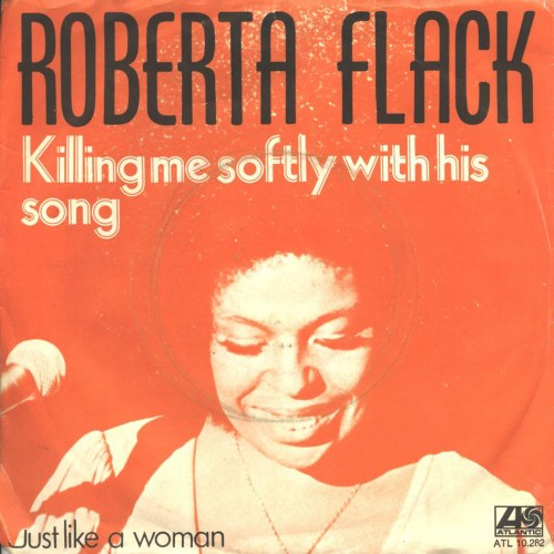Roberta Flack - Killing Me Softly With His Song | Top 40