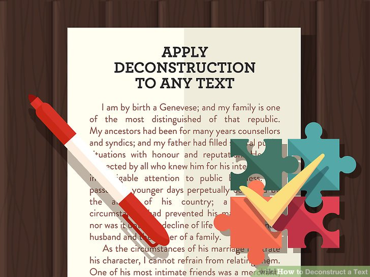 How to Deconstruct a Text: 13 Steps (with Pictures) - wikiHow