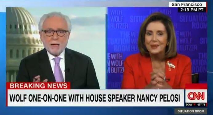 "Pelosi Slams CNN's Wolf Blitzer: ""You're Always An ..."