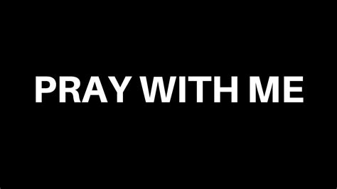 Pray With Me - YouTube